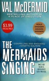 The Mermaids Singing (Tony Hill and Carol Jordan, Bk 1)