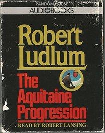Aquitaine Progression (Audio Cassette) (Abridged)