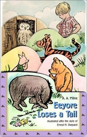Eeyore Loses a Tail (Chunky Board Book)