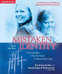 Mistaken Identity: Two Families, One Survivor, Unwavering Hope (Audio CD) (Unabridged)