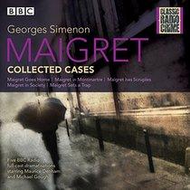Maigret: Collected Cases (Classic Radio Crime)
