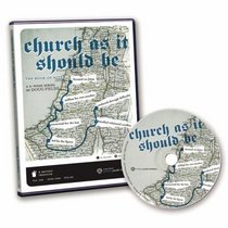Church as It Should Be: The Book of Acts (Sermon-Series)