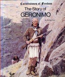 The Story of Geronimo (Cornerstones of Freedom)