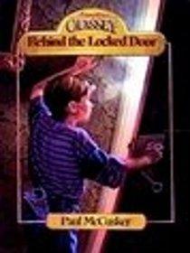 Behind the Locked Door (Adventures in Odyssey)
