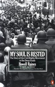 My Soul Is Rested : Movement Days in the Deep South Remembered