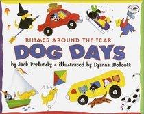Dog Days : Rhymes Around the Year