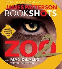 Zoo II: A BookShot: A Zoo Story (BookShots)