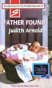 Father Found (Daddy School, Bk 1) (Harlequin Superromance, No 763)