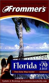 Frommer's Florida From $70 A Day