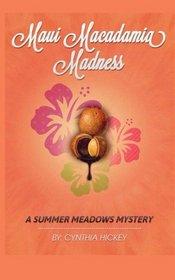 Maui Macadamia Madness (Summer Meadows, Bk 4)