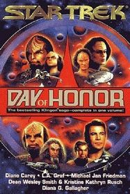 Day Of Honor Omnibus: Ancient Blood / Armageddon Sky / Her Klingon Soul / Treaty's Law / Day of Honor / Honor Bound