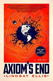 Axiom's End: A Novel (Noumena (1))