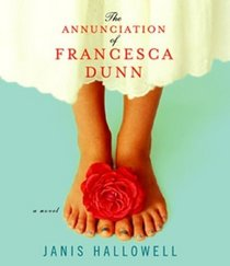 The Annunciation of Francesca Dunn