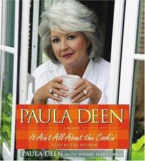 Paula Deen: A Memoir : It Ain't All About the Cookin' (Audio CD) (Abridged)
