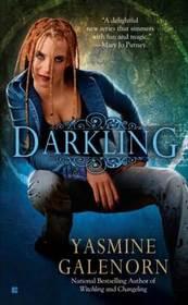 Darkling (Otherworld, Bk 3)