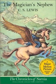 The Magician's Nephew (The Chronicles of Narnia, Book 1, Full-Color Collector's Edition)