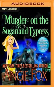 Murder on the Sugarland Express (Southern Ghost Hunter Mysteries)