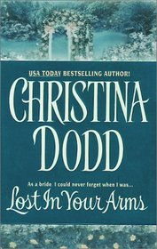 Lost in Your Arms (Governess Brides, Bk 5)