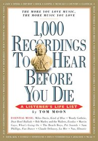 1,000 Recordings to Hear Before You Die (1,000 Before You Die)