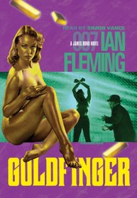 Goldfinger: Library Edition (James Bond 007 (Blackstone))