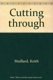 Cutting through
