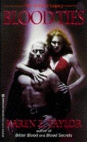Blood Ties (Vampire Legacy, Bk 3)