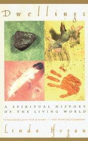 Dwellings : A Spiritual History of the Living World