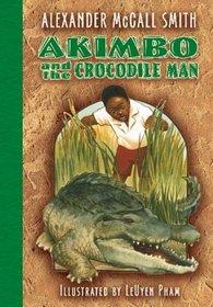 Akimbo and the Crocodile Man (Akimbo)
