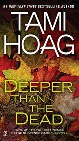 Deeper Than the Dead (Oak Knoll, Bk 1)