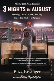 Three Nights in August : Strategy, Heartbreak, and Joy Inside the Mind of a Manager