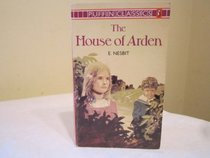 The House of Arden : A Story for Children (Puffin Classics)