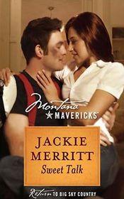 Sweet Talk (Montana Mavericks: Return to Big Sky Country, Bk 51)