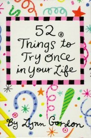 52 Things to Try Once in Your Life (52 Series)