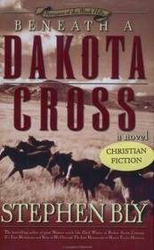 Beneath a Dakota Cross (Fortunes of the Black Hills, Bk 1)  (Large Print)