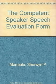 The Competent Speaker Speech Evaluation Form