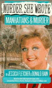 Manhattans and Murder (Murder, She Wrote, Bk 2) (Large Print)