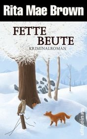 Fette Beute (Full Cry) (Jane Arnold, Bk 3) (German Edition)