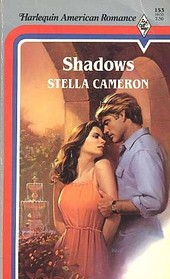 Shadows (Harlequin American Romance, No 153)