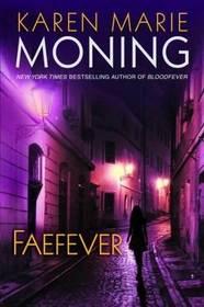 Faefever (Fever, Bk 3)