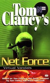 Virtual Vandals (Tom Clancy's Net Force Explorers, Bk 1)