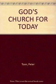 God's church for today (Christian faith for today series)