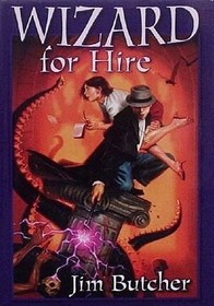 Wizard for Hire: Storm Front / Fool Moon / Grave Peril (Dresden Files, Bks 1-3)