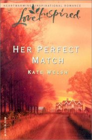 Her Perfect Match (Love Inspired)