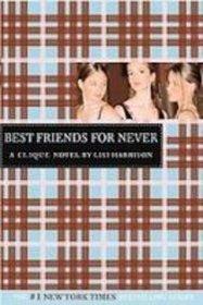 Best Friends for Never (Clique)