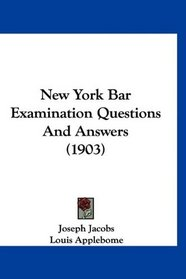 New York Bar Examination Questions And Answers (1903)