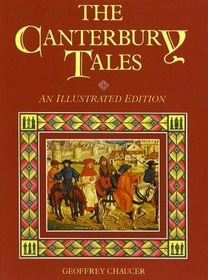 The Canterbury Tales. An Illustrated Edition