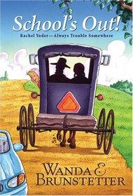 School's Out (Rachel Yoder: Always Trouble Somewhere, Bk 1)