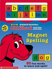 Clifford the Big Red Dog Magnet Spelling (Clifford the Big Red Dog (Board))
