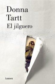 El jilguero / The Goldfinch (Spanish Edition)