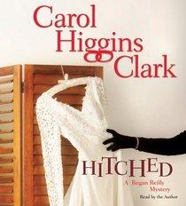 Hitched (Regan Reilly, Bk 9) (Audio CD) (Abridged)
